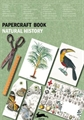 Buch Papercraft Natural History