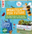 Buch Topp Basteln for Future